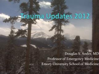 Trauma Updates 2012