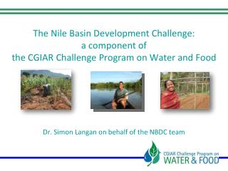 CPWF aims to increase water productivity and resilience of social and ecological systems