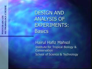 DESIGN AND ANALYSIS OF EXPERIMENTS: Basics