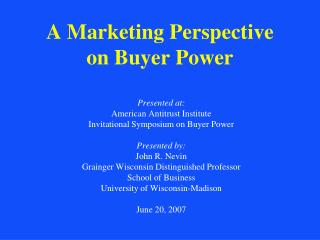 A Marketing Perspective on Buyer Power