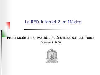 La RED Internet 2 en México