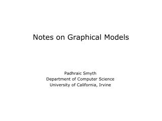 Notes on Graphical Models