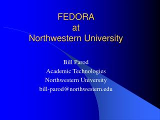 FEDORA at Northwestern University