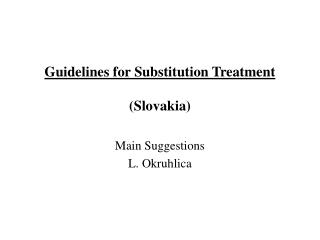 Guidelines for Substitution Treatment (Slovakia)