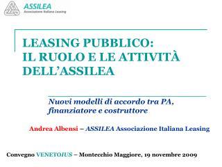 LEASING PUBBLICO:  IL RUOLO E LE ATTIVITÀ DELL'ASSILEA