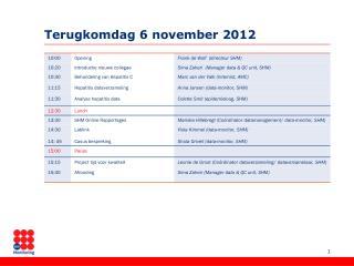 Terugkomdag 6 november 2012