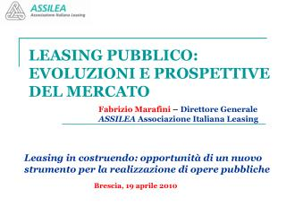 LEASING PUBBLICO:  EVOLUZIONI E PROSPETTIVE DEL MERCATO