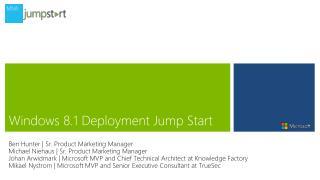 Windows 8.1 Deployment Jump Start