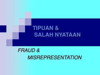 TIPUAN &  SALAH NYATAAN