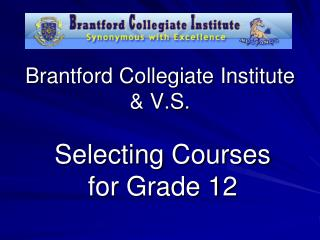 Brantford Collegiate Institute & V.S.
