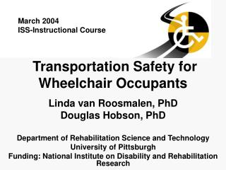 Transportation Safety for Wheelchair Occupants