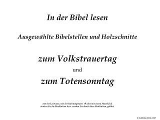 In der Bibel lesen   Ausgew hlte Bibelstellen und Holzschnitte   zum Volkstrauertag  und   zum Totensonntag        mit d