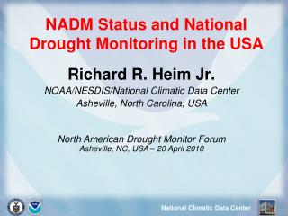NADM Status and National Drought Monitoring in the USA