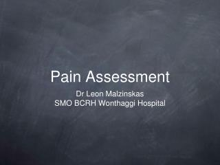 Pain Assessment