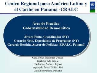 Centro Regional para Am�rica Latina y el Caribe en Panam� -CRALC
