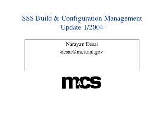 SSS Build & Configuration Management Update 1/2004