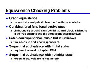 Equivalence Checking Problems