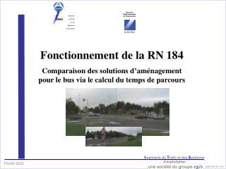 Fonctionnement de la RN 184