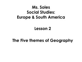 Ms. Soles Social Studies:   Europe & South America