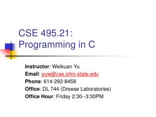 CSE 495.21:  Programming in C