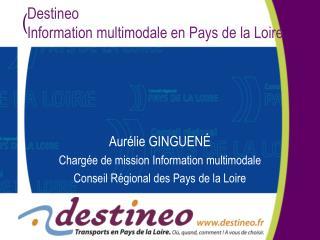 Destineo  Information multimodale en Pays de la Loire