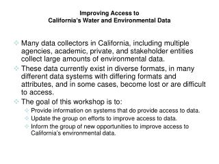 Improving Access to California�s Water and Environmental Data