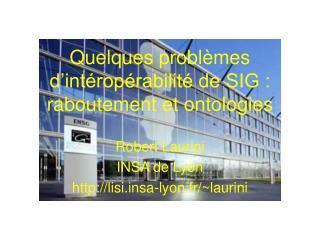 Quelques problèmes d'intéropérabilité de SIG : raboutement et ontologies