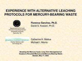EXPERIENCE WITH ALTERNATIVE LEACHING PROTOCOLS FOR MERCURY-BEARING WASTE