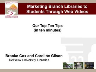 Marketing Branch Libraries to Students Through Web Videos