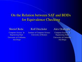 On the Relation between SAT and BDDs for Equivalence Checking