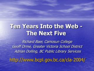 Ten Years Into the Web - The Next Five