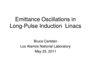 Emittance Oscillations in Long-Pulse Induction  Linacs