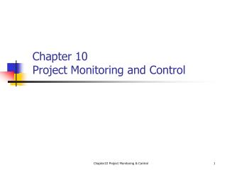 Chapter 10 Project Monitoring and Control