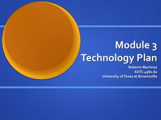 Module 3 Technology Plan