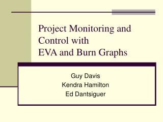 Project Monitoring and Control with  EVA and Burn Graphs