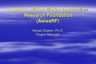 American Water Works Association  Research Foundation AwwaRF