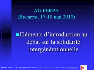 AG FERPA (Bucarest, 17-19 mai 2010)