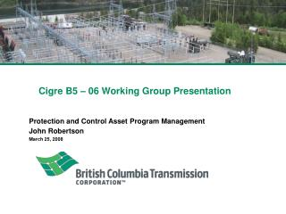 Cigre B5 � 06 Working Group Presentation