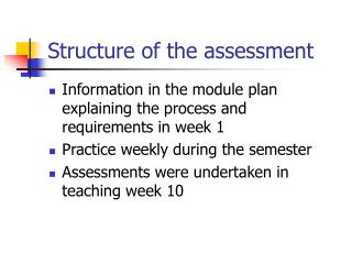 Structure of the assessment