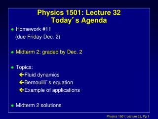 Physics 1501: Lecture 32 Today ' s Agenda