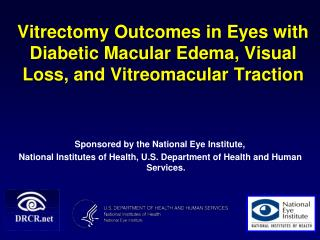 Vitrectomy Outcomes in Eyes with Diabetic Macular Edema, Visual Loss, and Vitreomacular Traction