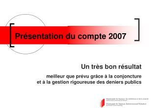 Pr�sentation du compte 2007