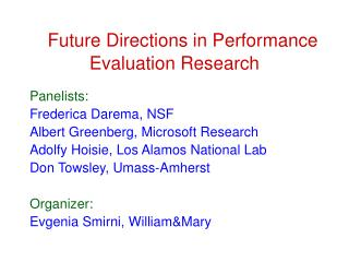 Future Directions in Performance Evaluation Research