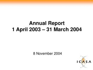 Annual Report  1 April 2003 – 31 March 2004