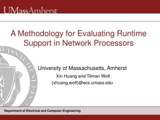 A Methodology for Evaluating Runtime Support in Network Processors