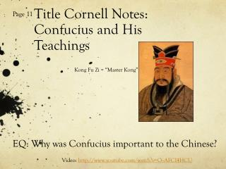 Title Cornell Notes: Confucius and His Teachings