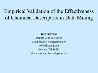 Empirical Validation of the Effectiveness of Chemical Descriptors in Data Mining
