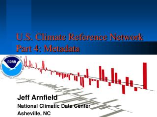 U.S. Climate Reference Network Part 4: Metadata