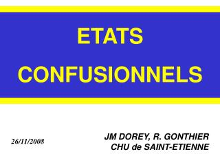 ETATS CONFUSIONNELS