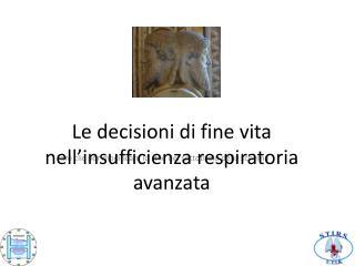 Le decisioni di fine vita nell'insufficienza respiratoria avanzata